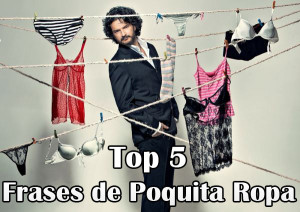 Top 5: Frases del disco Poquita Ropa