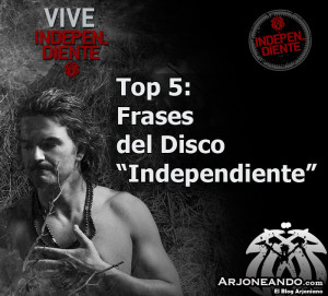 Top 5: Frases del disco Independiente