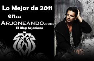 Lo mejor de 2011 en Arjoneando.com