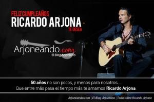 ¡Feliz cumpleaños número 50 Ricardo Arjona!