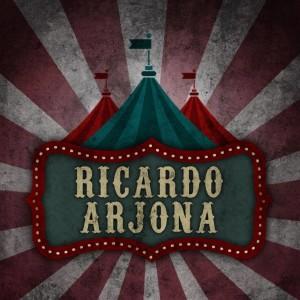 El próximo álbum de Ricardo Arjona se llamará Circo Soledad