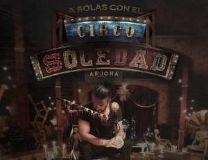 """Ricardo Arjona anuncia documental """"A solas con el circo soledad"""""""